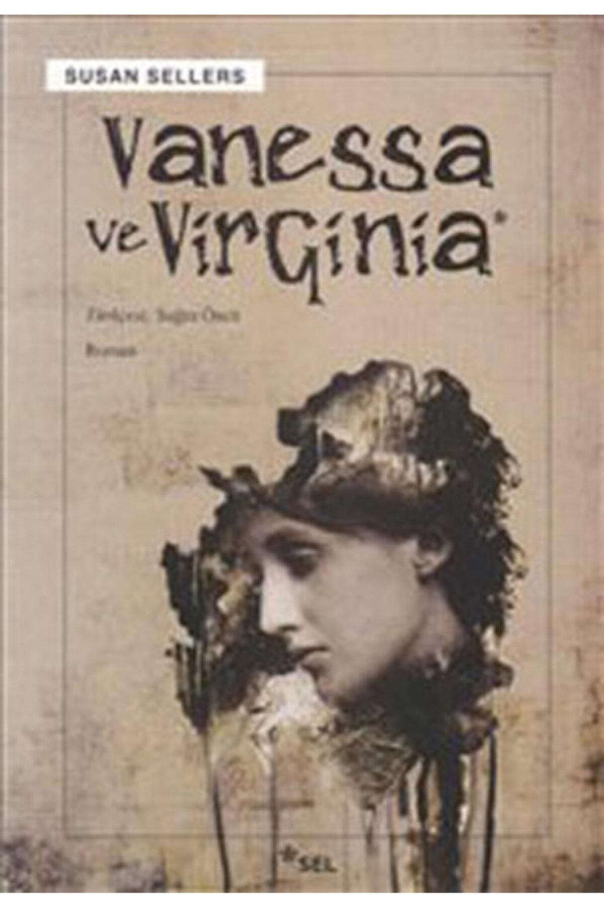 Sel Yayınları Vanessa Ve Virginia 1
