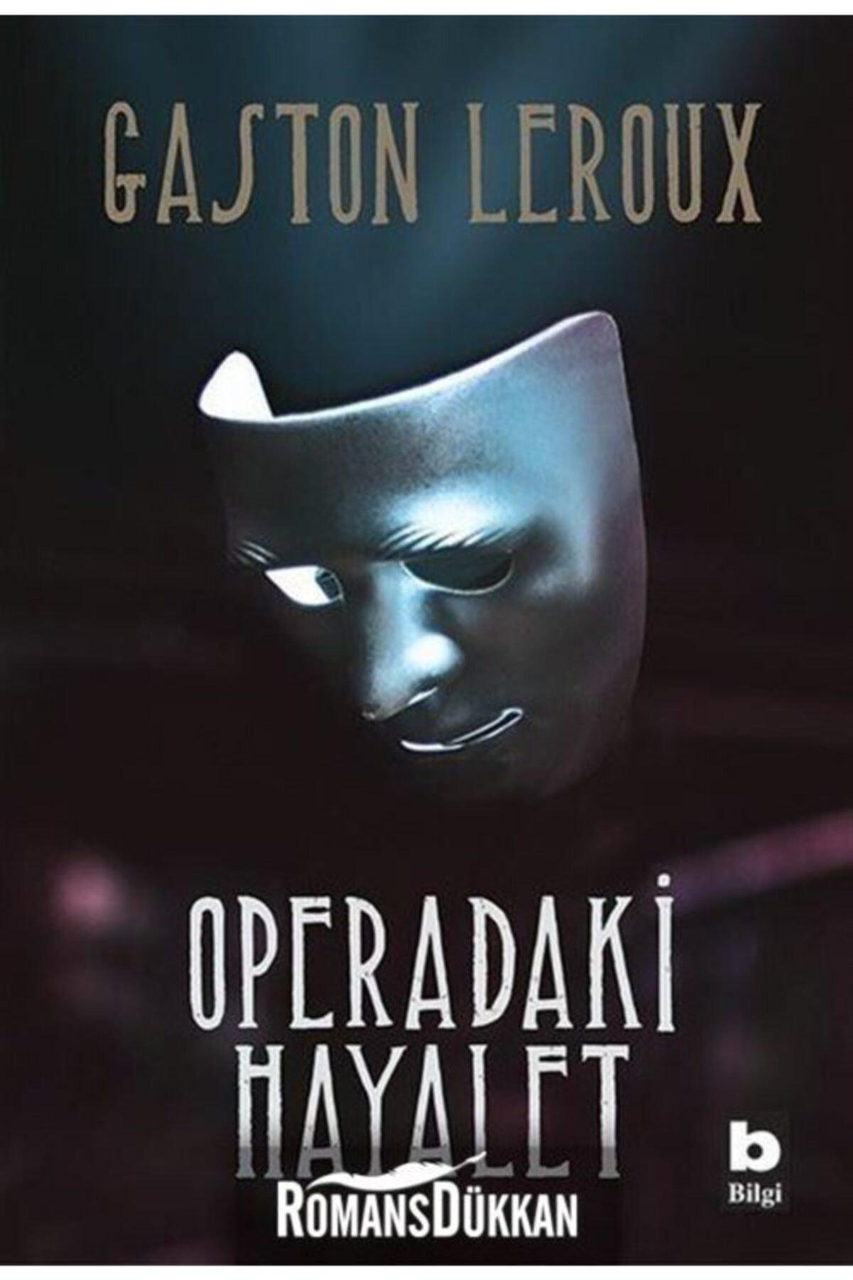 Bilgi Yayınevi Operadaki Hayalet 1