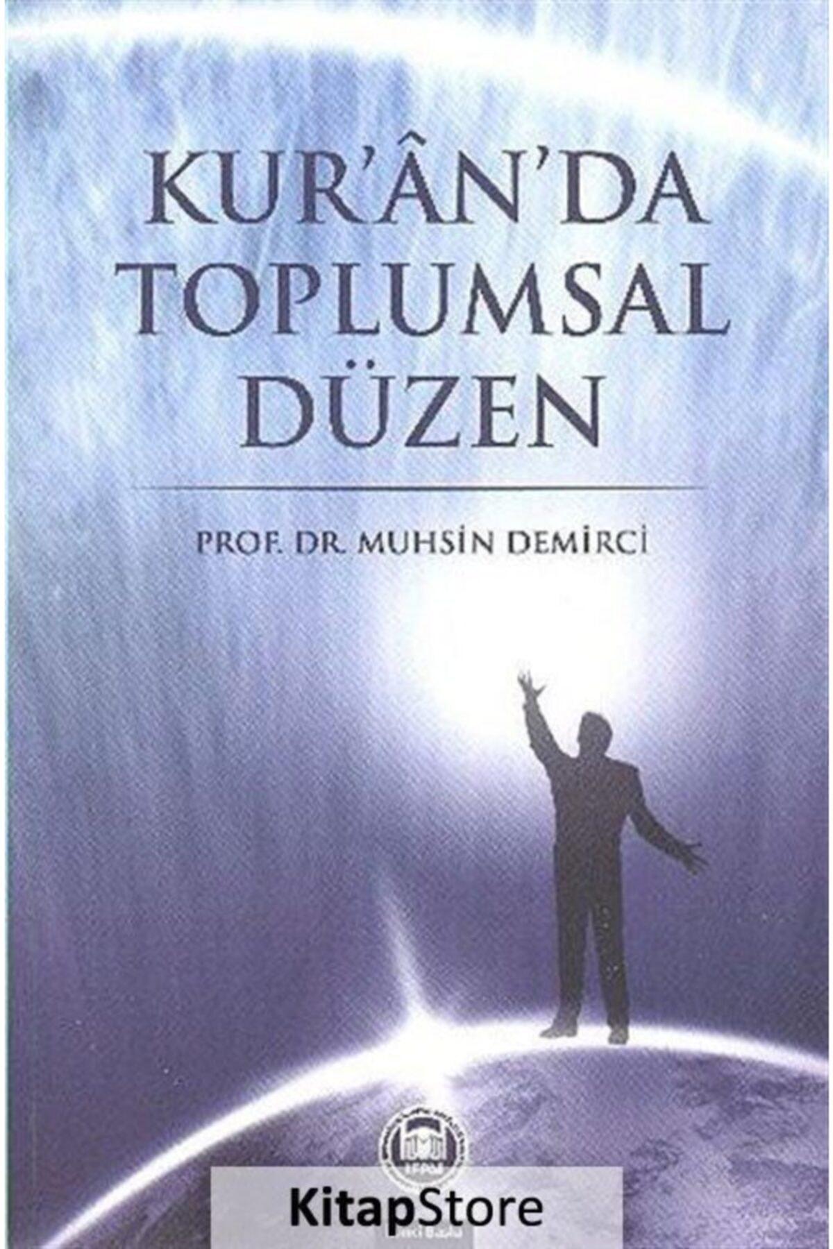 M.Ü. İLAHİYAT FAKÜLTESİ VAKFI YAYINLARI Kur'an'da Toplumsal Düzen 1