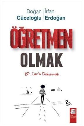 Final Kültür Sanat Yayınları Öğretmen Olmak-doğan Cüceloğlu Irfan Erdoğan