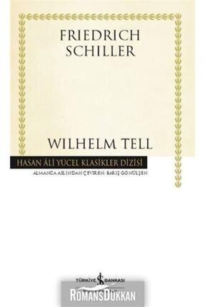 İş Bankası Kültür Yayınları Wilhelm Tell - Hasan Ali Yücel Klasikler