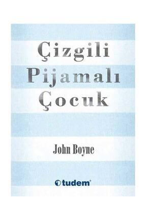 Tudem Yayınları Çizgili Pijamalı Çocuk - John Boyne