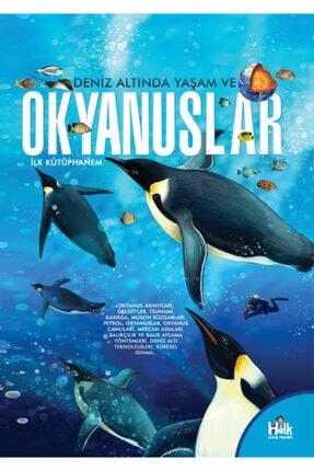 Halk Kitabevi Deniz Altında Yaşam Ve Okyanuslar - Ilk Kütüphanem