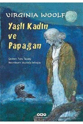 Yapı Kredi Yayınları Yaşlı Kadın ve Papağan 7.Baskı