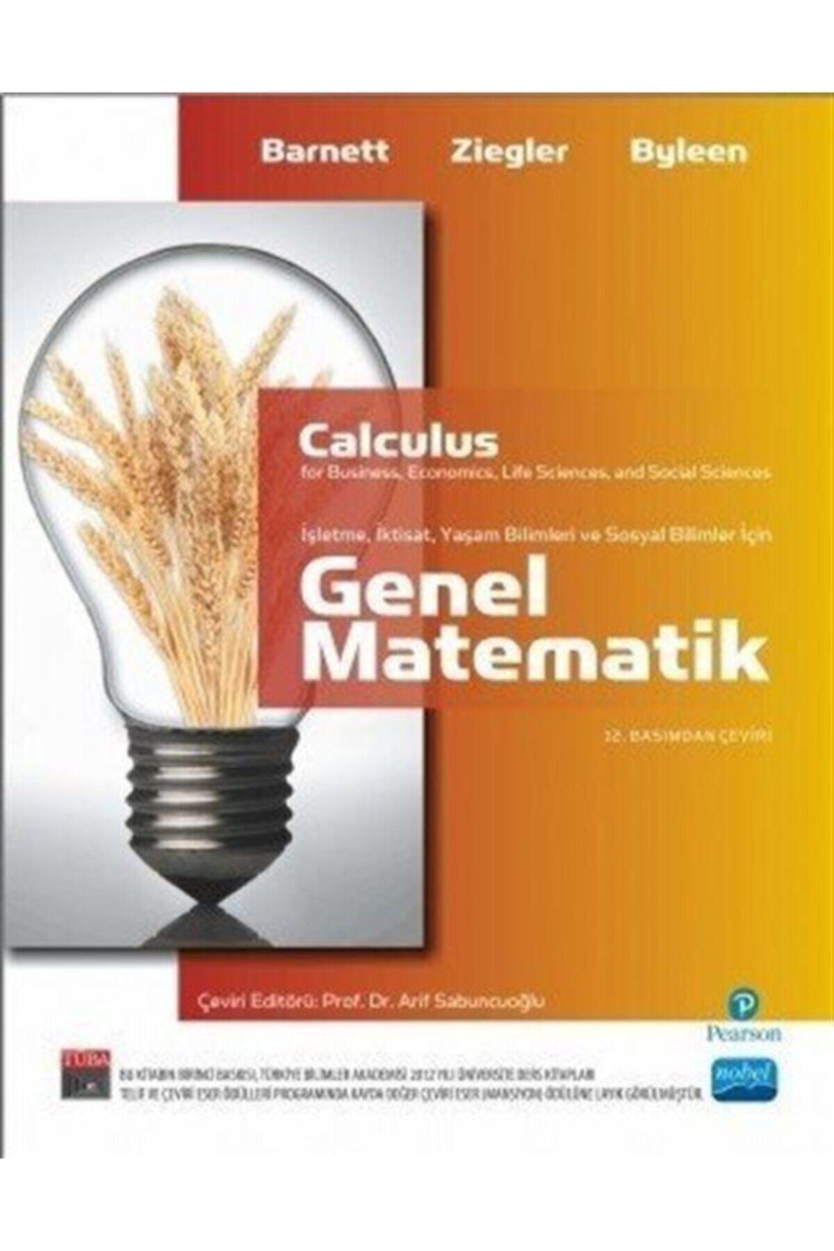 Nobel Akademik Yayıncılık Genel Matematik & Işletme, Iktisat, Yaşam Ve Sosyal Bilimler Için / Calculus For Business, Econom... 1