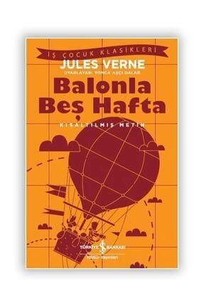 İş Bankası Kültür Yayınları Balonla Beş Hafta - Jules Verne / - Jules Verne