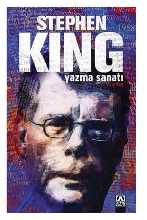 Altın Kitaplar Yazma Sanatı - Stephen King