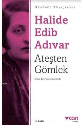 Can Yayınları Ateşten Gömlek / Halide Edip Adıvar