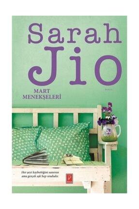 Pena Yayınları Mart Menekşeleri - Sarah Jio