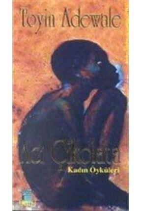 Günizi Yayıncılık Acı Çikolata - Kadın Öyküleri
