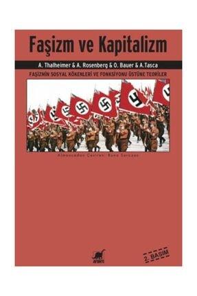 Ayrıntı Yayınları Faşizm Ve Kapitalizm - A. Rosenberg,A. Tasca,A. Thalheimer,O. Bauer