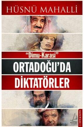 Destek Yayınları Ortadoğu'da Diktatörler