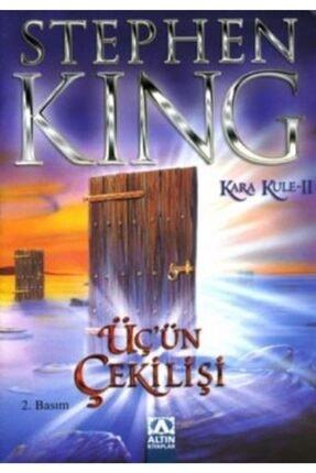 Altın Kitaplar Üç'ün Çekilişi - Kara Kule Serisi 2.kitap - Stephen King