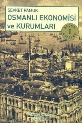 İş Bankası Kültür Yayınları Osmanlı Ekonomisi Ve Kurumları