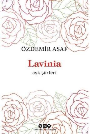 Yapı Kredi Yayınları Kültür Lavinia – Aşk Şiirleri-özdemir Asaf