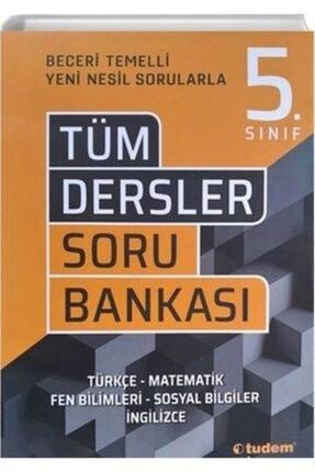 Tudem Yayınları Tudem 5.Sınıf Tüm Dersler Beceri Temelli Soru Bankası