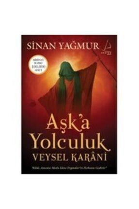 Destek Yayınları Aşk'a Yolculuk Veysel Karani - Sinan Yağmur