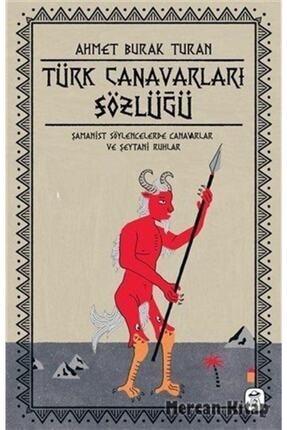Gerekli Kitaplar Türk Canavarları Sözlüğü (resimli)