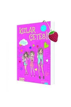Yakamoz Yayınları Kızlar Çetesi  Vazgeçilmez Arkadaşlar