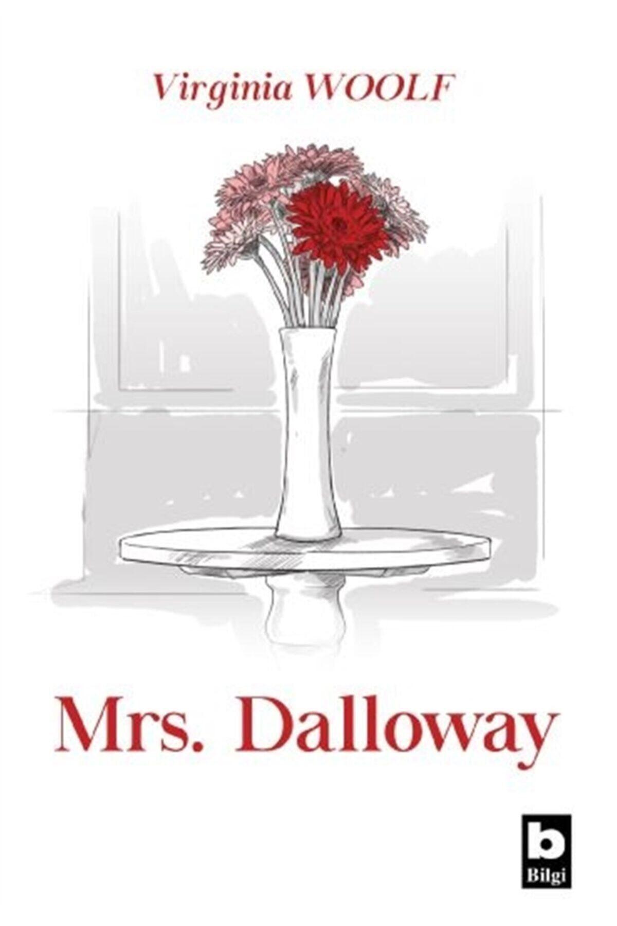 Bilgi Yayınevi Mrs. Dalloway - Virginia Woolf 1