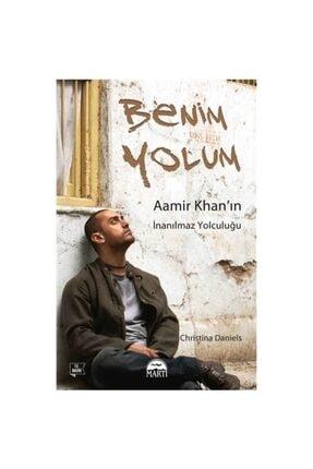 Martı Yayınları Benim Yolum Aamir Khan`ın Inanılmaz Yolculuğu Christina Daniels