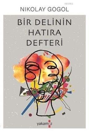 Yakamoz Yayınları Bir Delinin Hatıra Defteri