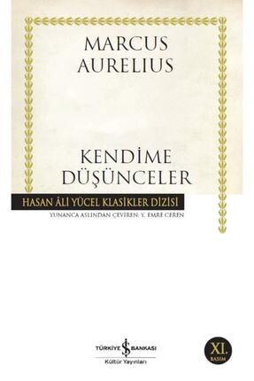 İş Bankası Kültür Yayınları Iş Bankası - Kendime Düşünceler / Marcus Aurelius