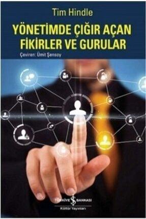 İş Bankası Kültür Yayınları Yönetimde Çığır Açan Fikirler Ve Gururlar