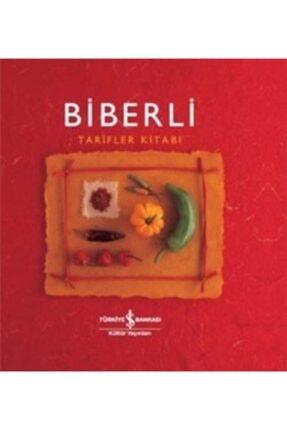 İş Bankası Kültür Yayınları Biberli Tarifler Kitabı