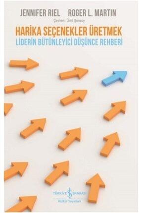 İş Bankası Kültür Yayınları Harika Seçenekler Üretmek