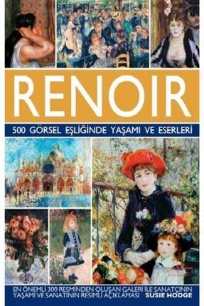İş Bankası Kültür Yayınları Renoir - 500 Görsel Eşliğinde Yaşamı Ve Eserleri (Ciltli)