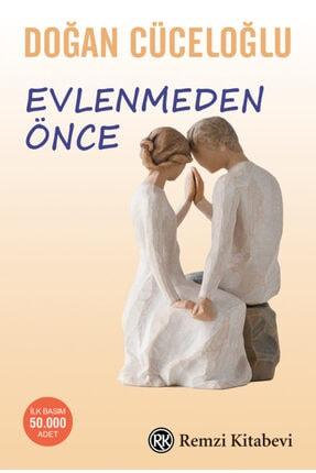 Remzi Kitabevi - Evlenmeden Önce / Doğan Cüceloğlu