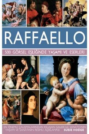İş Bankası Kültür Yayınları Raffaello - 500 Görsel Eşliğinde Yaşamı Ve Eserleri ( Ciltli)