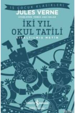 İş Bankası Kültür Yayınları Iki Yıl Okul Tatili – Kısaltılmış Metin