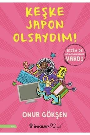 İnkılap Kitabevi Keşke Japon Olsaydım