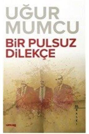 Uğur Mumcu Vakfı Yayınları Bir Pulsuz Dilekçe - Uğur Mumcu 9786054274741