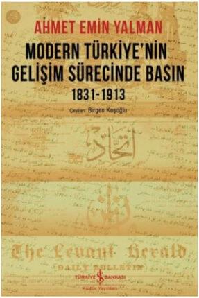 İş Bankası Kültür Yayınları Modern Türkiye'nin Gelişim Sürecinde Basın 1831-1913