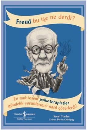 İş Bankası Kültür Yayınları Freud Bu Işe Ne Derdi?
