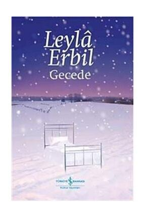 İş Bankası Kültür Yayınları Gecede Leyla Erbil