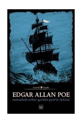 İthaki Yayınları Nantucketlı Arthur Gordon Pym'nin Öyküsü - Edgar Allan Poe