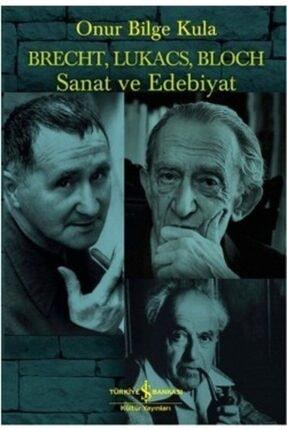 İş Bankası Kültür Yayınları Brecht, Lukacs, Bloch Sanat Ve Edebiyat