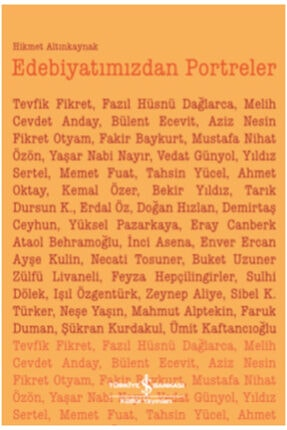 İş Bankası Kültür Yayınları Edebiyatımızdan Portreler
