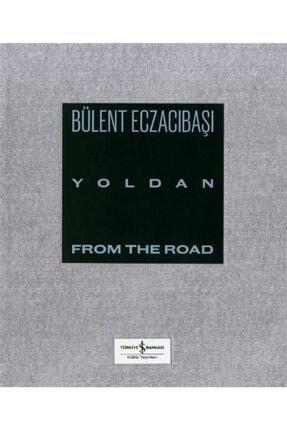 İş Bankası Kültür Yayınları Yoldan From The Road
