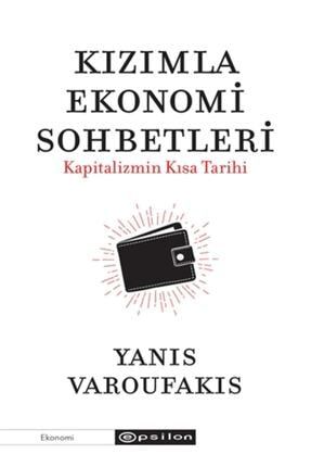 Epsilon Yayınevi Kızımla Ekonomi Sohbetleri - Kapitalizmin Kısa Tarihi