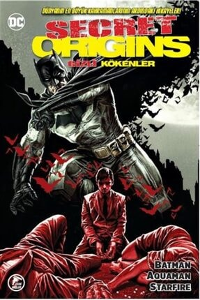 Çizgi Düşler Yayınevi Gizli Kökenler  Batman - Aquaman - Starfire