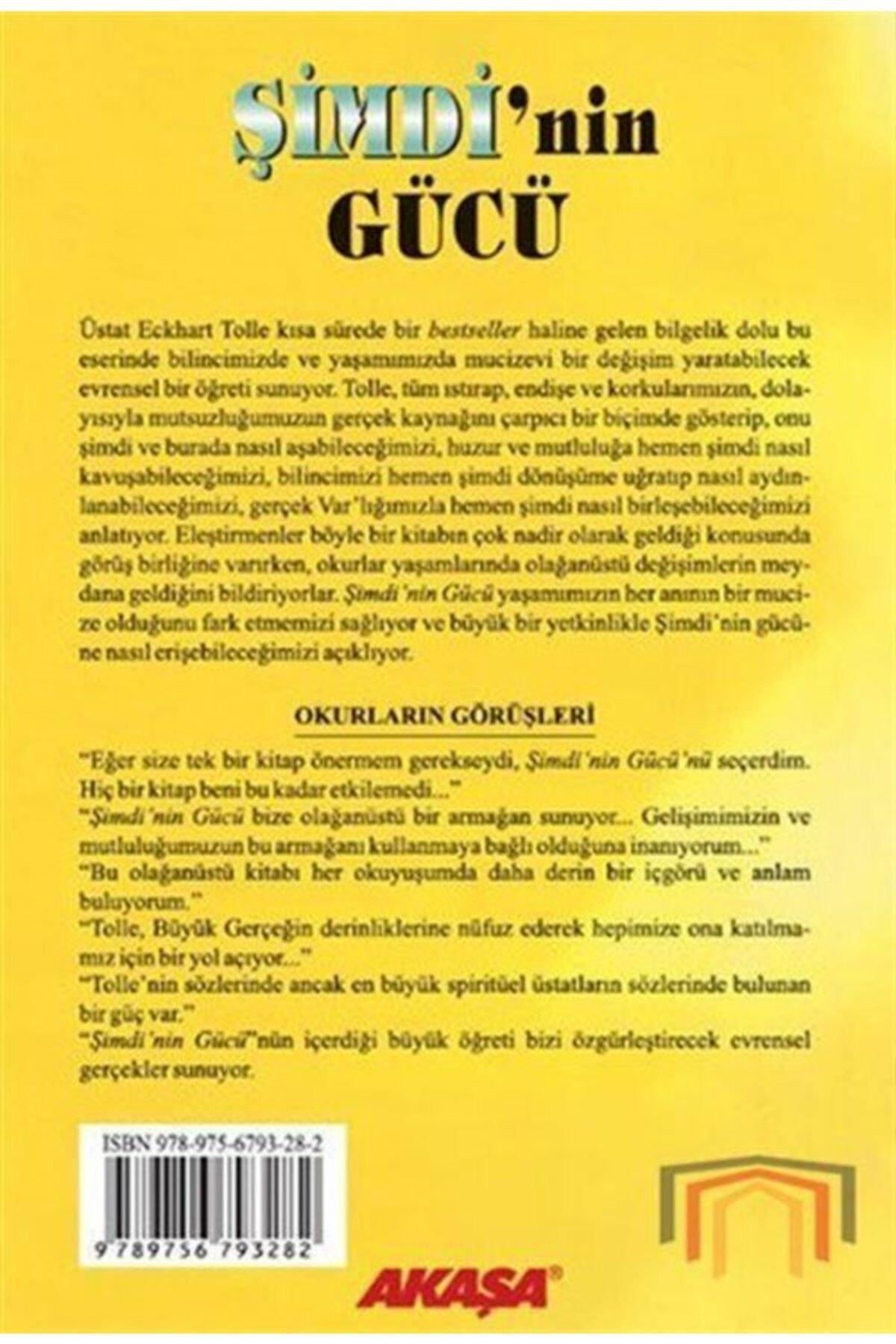 Akaşa Yayınları Şimdi'nin Gücü  Gerçeği Arayanların Mutlaka Okumaları Gereken Bir Kitap 2