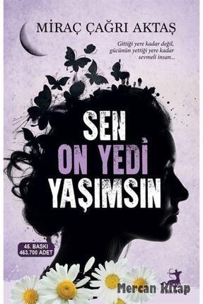Olimpos Yayınları Sen On Yedi Yaşımsın Miraç Çağrı Aktaş