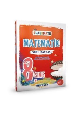 Okyanus Yayınları 8. Sınıf Matematik Classmate Soru Bankası Yeni