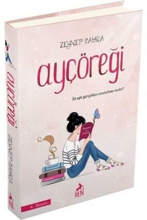 Ren Kitap Ayçöreği Ciltli  Zeynep Sahra