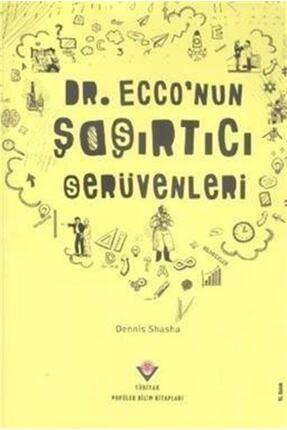 Tübitak Yayınları Dr. Ecco'nun Şaşırtıcı Serüvenleri